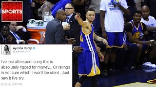 STEPH CURRY Ejected, Ayesha Curry Twitter Rant [Was NBA Finals Game 6 Fixed?]
