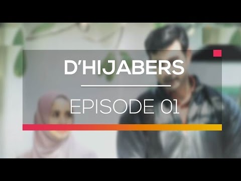D'Hijabers  - Episode 01