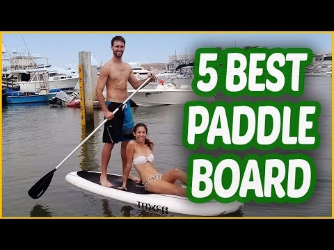 Best Paddle Board 2018 | 5 Paddle Board Reviews!