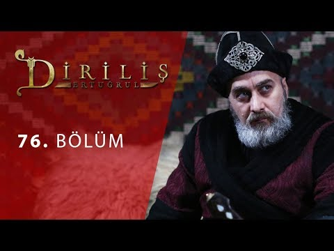 Dirilis Ertugrul Episode 76 English Subtitled - RESURRECTION