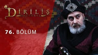 episode 76 from Dirilis Ertugrul