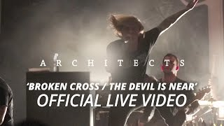 Architects - Broken Cross / The Devil Is Near (Official HD Live Video)