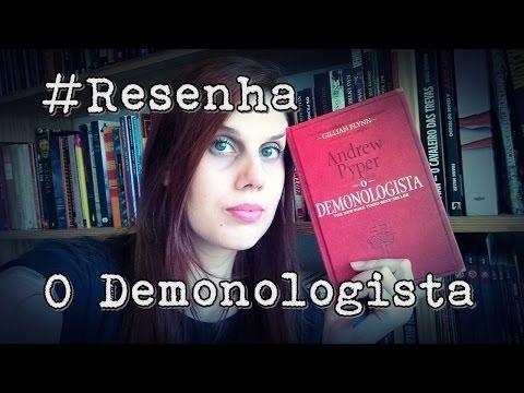 Resenha: O Demonologista - Andrew Pyper