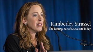 Kimberley Strassel | The Resurgence of Socialism Today