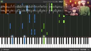 Tokyo Ghoul:re Ending - HALF (Synthesia)