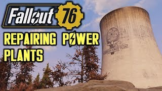Fallout 76 - How to Repair the Power Plants (and unlock Fusion Core, Windmill & Large Generators)