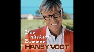Der nächste Sommer - Hansy Vogt