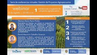 Webinar 1: Introducción a la gestión de proyectos agropecuarios