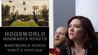 "Hogwarts Reacts: Westworld S02E03 ""Virtu e Fortuna"""