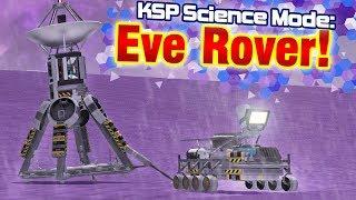 KSP: Eve ROVER Mission!