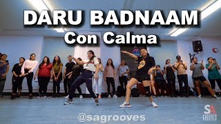 Daru Badnaam   Con Calma   Kamal Kahlon & Param Singh   Daddy Yankee   SAgrooves Choreography