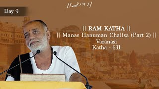 616 DAY 9 MANAS HANUMAN CHALISA (PART 2) RAM KATHA MORARI BAPU VARANASI INDIA 2004