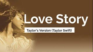 Love Story (Taylor's version) - Taylor Swift [re recorded version lyrics]