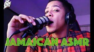 Jamaican ASMR