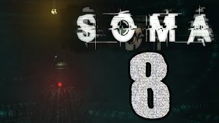 ► SOMA | #2 | 1/4 | Vše vyjasněno! | CZ Lets Play / Gameplay [1080p] [PC]