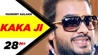 Kaka Ji | Mankirt Aulakh | Full Official Music Video 2014