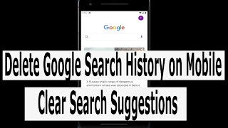 How to Delete Google Search History on Android Mobile & Remove All Search Bar Suggestions