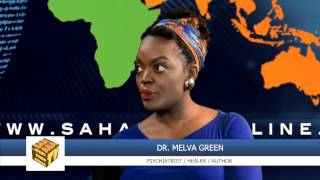 """""""Traditional Healing Practices Are One Of The Richest Resources Africa Has"""" - Dr. Melva Green"""