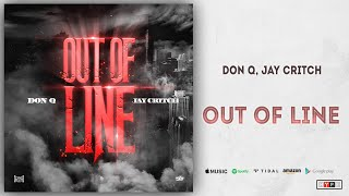Don Q, Jay Critch - Out Of Line