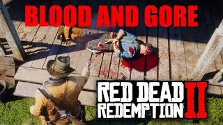 Red Dead Redemption 2 Blood and Gore