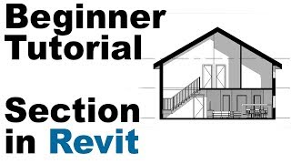 Beginner Tutorial - Section in Revit