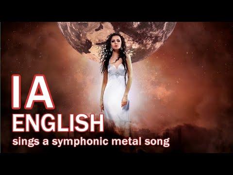 【IA ENGLISH】IA sings a symphonic metal song【CeVIO original Song】