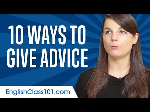 Learn the Top 10 Ways to Give Advice in English