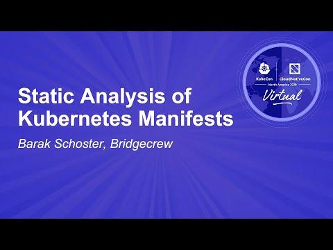 Image thumbnail for talk Static Analysis of Kubernetes Manifests