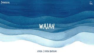 Piyush Bhisekar - Wajah (Official Lyric Video) - YouTube