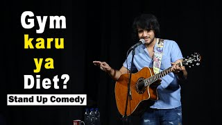 Gym karu ya Diet? | Stand-Up Comedy by Aariz Saiyed