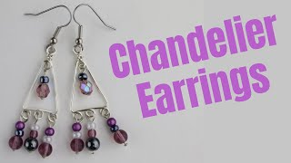 DIY Chandelier Earrings //Day 3 Of The 10-Day Wire Earring Making Challenge