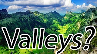 How are Valleys Formed