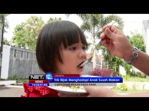 Video NET12 - Tips Menghadapi Anak Susah Makan di Jakarta