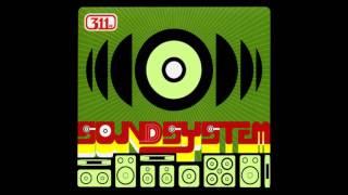 Strong All Along - 311