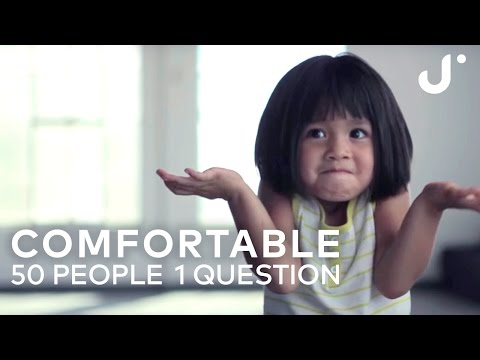 Comfortable: 50 People 1 Question