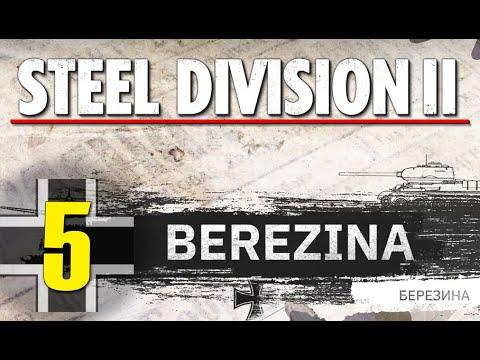 Steel Division 2 Campaign - Berezina #5 (Axis)
