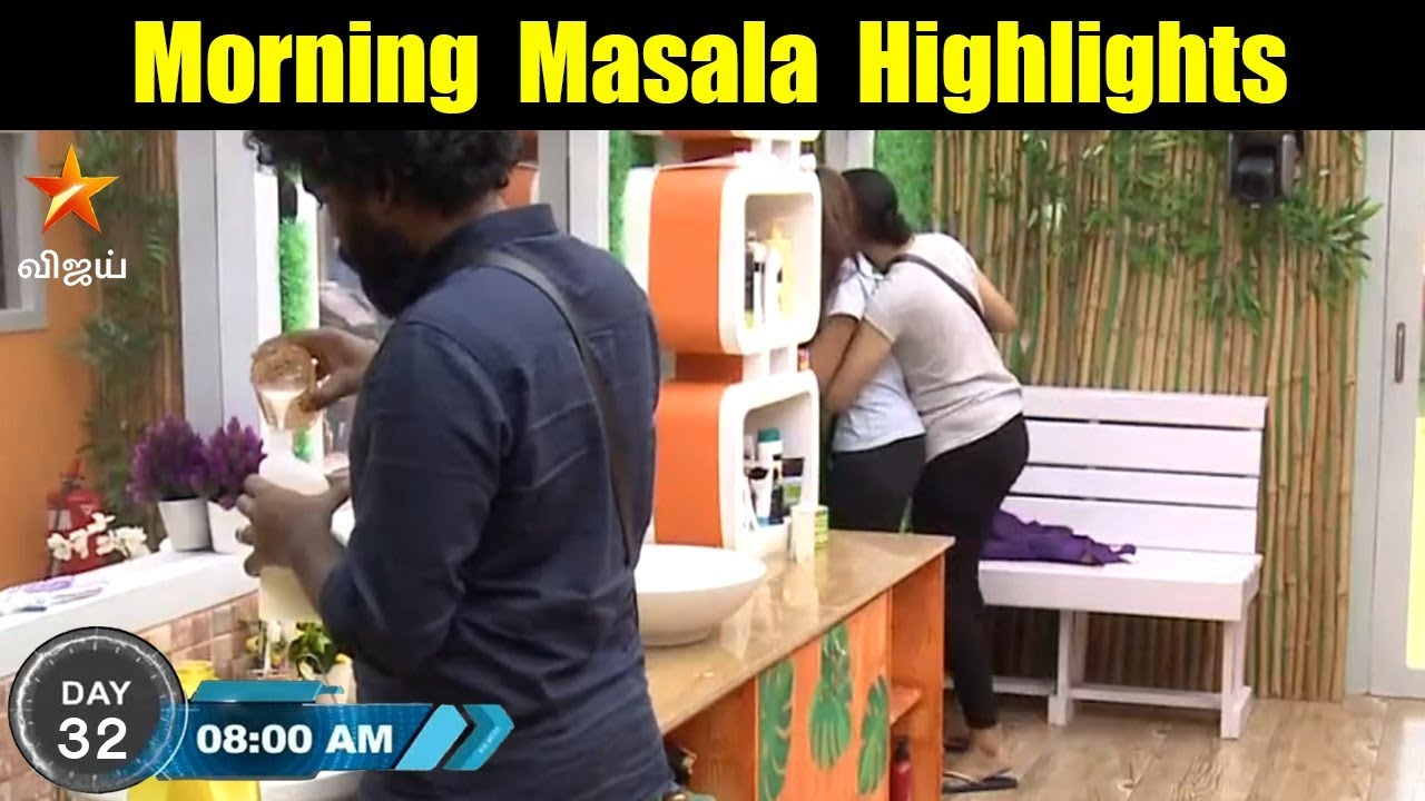 Bigg Boss Tamil 19th July Day 32 Morning Masala Highlights | Vijay Tv Bigg Boss 2