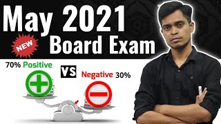 May 2021 Board Exam | Positive Vs Negative Points | Be Careful !