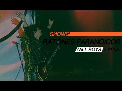 Ratones Paranoicos video Estadio All Boys 2006 - Show Completo