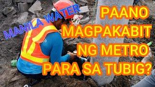 Water Meter Installation by Manila Water Philippine Ventures (Paano Magpakabit ng Metro ng Tubig)