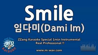 임다미(Dami Im)-Smile (1 Minute Instrumental) [ZZang KARAOKE]