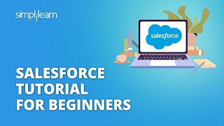 Salesforce Tutorial For Beginners | Introduction To Salesforce | Salesforce Training