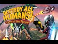 Destroy All Humans Path Of The Furon Walkthrough ps3 Pa
