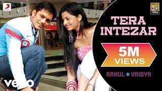 Rahul Vaidya - Tera Intezar - YouTube