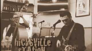 Hicksville Station - Love Me Two Times