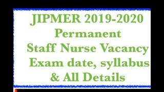 JIPMER Pondicherry  2019-2020 || Nursing Officer 85 Permanent Recruitment|| Exam date| Syllabus|