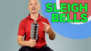 How to Play Sleigh Bells