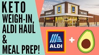 FRUGAL Aldi KETO Grocery Haul, Meal Prep & Weigh In!
