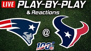 Patriots vs Texans |  Live Play-By-Play & Reactions