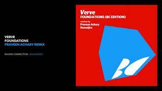 Verve   Foundations (Praveen Achary Remix)
